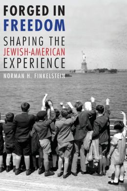 Forged in Freedom: Shaping the Jewish-American Experience