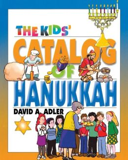 The Kids' Catalog of Hanukkah
