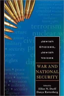 Jewish Choices, Jewish Voices: War and National Security
