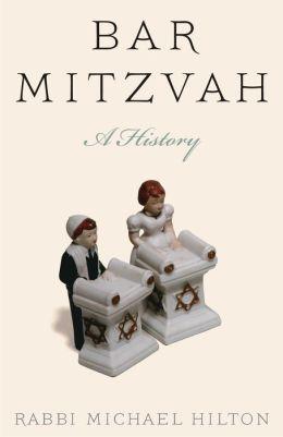 Bar Mitzvah, a History