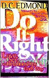 Do It Right!: Love, Sex, and Relationships God's Way