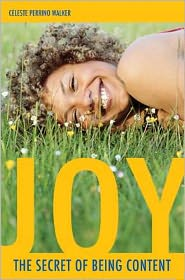 Joy--the Secret of Being Content