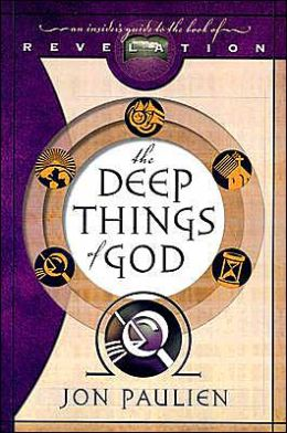Deep Things of God: An Insider's Guide to the Book of Revelation