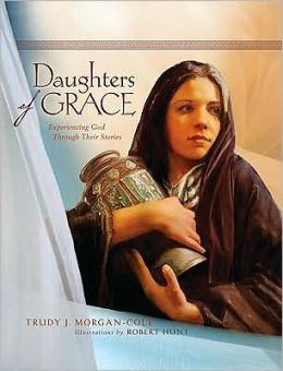 Daughters of Grace: Experiencing God Through Their Stories