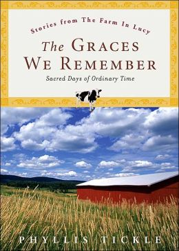 The Graces We Remember: Sacred Days in Ordinary Time