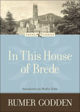 In This House of Brede (Loyola Classics)