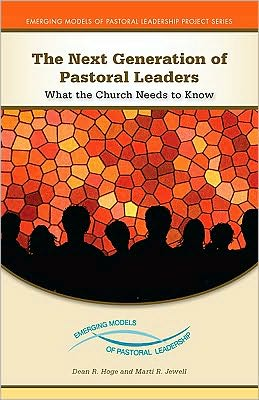 Mon premier blog page 5 the next generation of pastoral leaders what the church needs to know emerging models fandeluxe Images