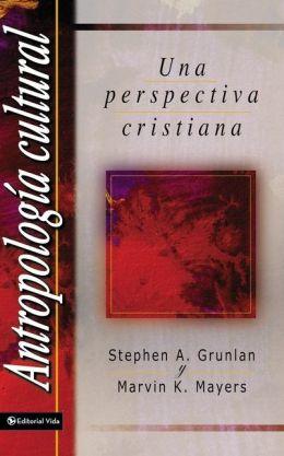 Antropologia Cultural: Una perspectiva cristiana