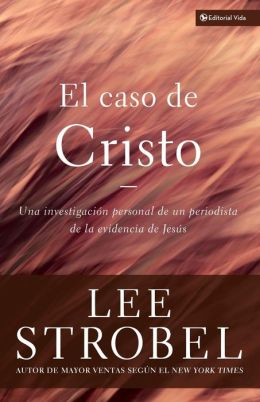 El Caso de Cristo (The Case for Christ)