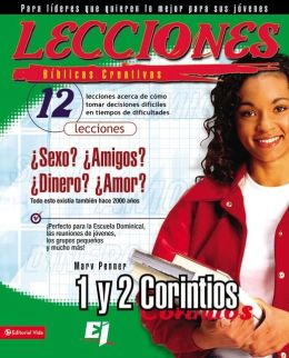 Lecciones biblicas creativas: 1 y 2 Corintios: 12 Lessons on how to make difficult decisions in difficult times