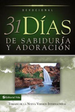31 Dias de Sabiduria Y Adoracion