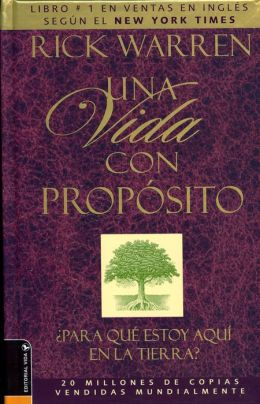 Una vida con propósito (The Purpose Driven Life)