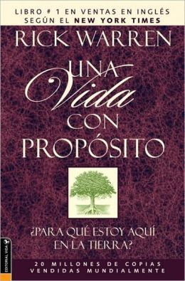 Una vida con propósito (The Purpose-Driven Life)