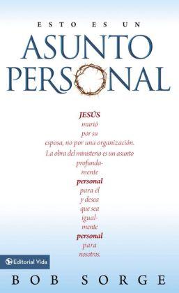 Esto es un asunto Personal: Jesus murio por su Esposa, no por una Empresa