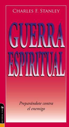 Guerra Espiritual: Preparandote contra el enemigo