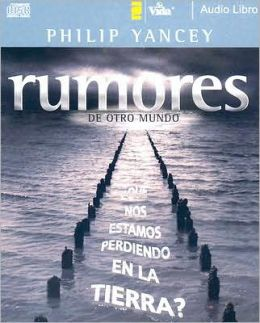Rumores de otro mundo (What on Earth Are We Missing?)