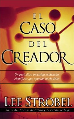 El Caso Del Creador (The Case for a Creator)