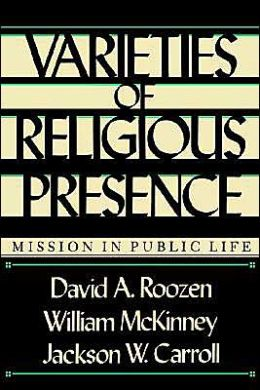 Varieties of Religious Presence: Mission in Public Life