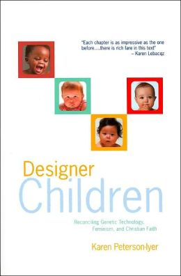 Designer Children: Reconciling Genetic Technology, Feminism, and Christian Faith
