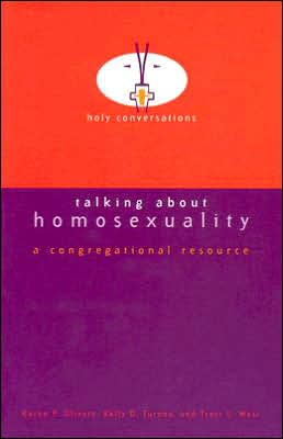 Talking about Homosexuality: A Congregational Resource