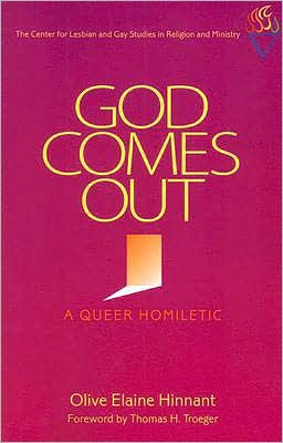 God Comes out: A Queer Homiletic