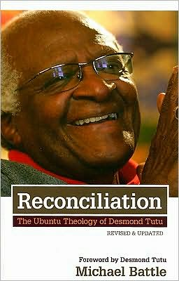Reconciliation: The Ubuntu Theology of Desmond Tutu
