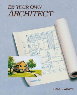 Be Your Own Architect