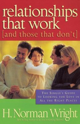 Relationships That Work: [and those that don't]