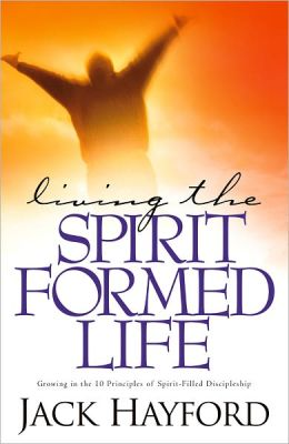 Living in the Spirit - Formed Life
