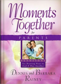 Moments Together for Parents: Devotions for Drawing Near to God and One Another