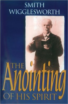 The Anointing of His Spirit