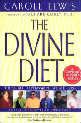 The Divine Diet: the Secret to Permanent Weight Loss