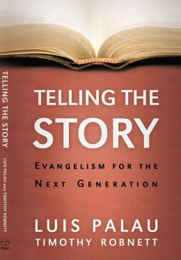 Telling the Story: Evangelism for the Next Generation