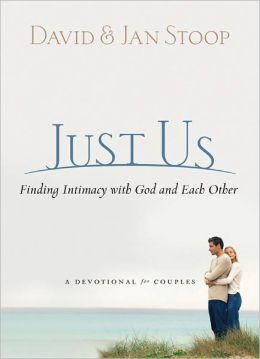 Just Us: Finding Intimacy with God and Each Other