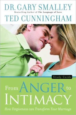 From Anger to Intimacy: Study Guide