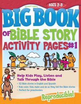 The Big Book of Bible Story Activity Pages #1: Help Kids Play, Listen and Talk Through the Bible