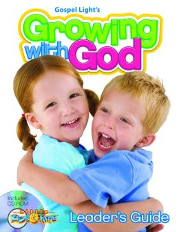 Growing with God Leader's Manual