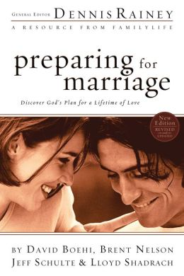 Preparing for Marriage: Discover God's Plan for a Lifetime of Love