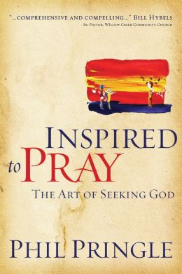Inspired to Pray: The Art of Seeking God