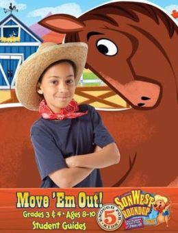 Sonwest Roundup Move Em Out! Ages 8 to 10 Grades 3 & 4