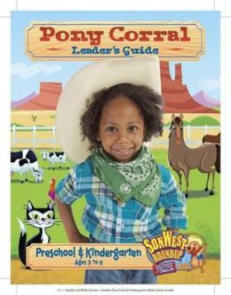 Sonwest Roundup Pony Corral Leader's Guide Ages 3 to 6 Preschool & Kindergarten