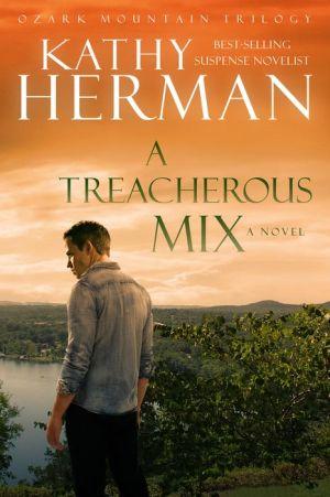A Treacherous Mix: A Novel