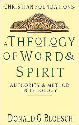 The Theology of Word and Spirit