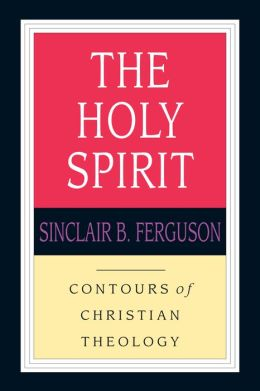 Holy Spirit: Contours of Christian Theology