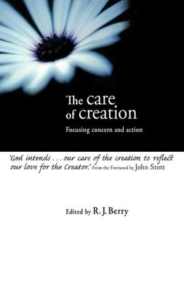 Care of Creation: Focusing Concern and Action