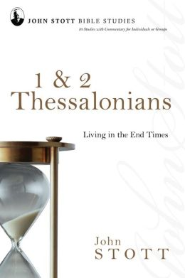 1 and 2 Thessalonians: Living in the End Times