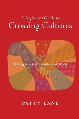 Beginner's Guide to Crossing Cultures