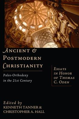 Ancient And Postmodern Christianity