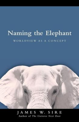 Naming the Elephant: Worldview as a Concept