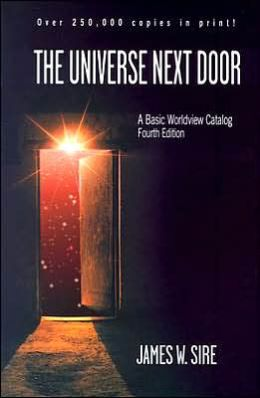Universe Next Door: A Basic Worldview Catalog